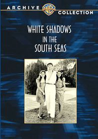 White Shadows in the South Seas - (Region 1 Import DVD)