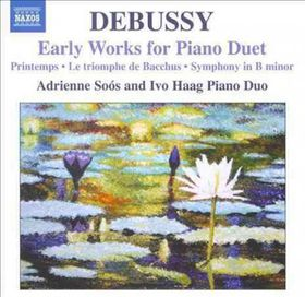 Debussy / Soos / Haag - Early Works For Piano Duet (CD)