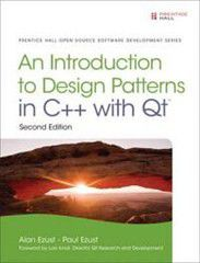 An Introduction to Design Patterns in C++ with Qt 2nd Edition