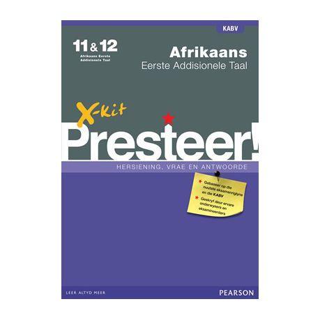 X Kit Presteer Afrikaans Eerste Addisionele Taal Graad 11 12 Studiegids