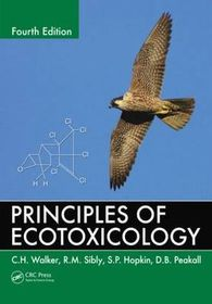 Principles of ecotoxicology (4th edition): amazon. Co. Uk: wolker.