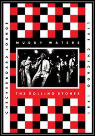 Muddy Waters & Rolling Stones - Live At The Checkerboard Lounge (DVD)