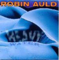 Robin Auld - Heavy Water (CD)