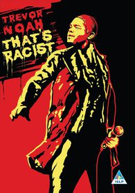 Trevor Noah - That's Racist (DVD)