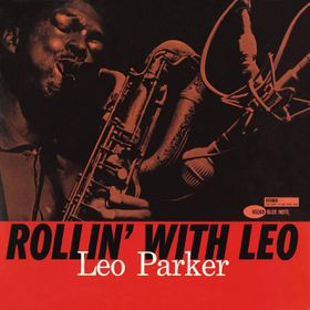 Parker Leo - Rollin' With Leo / Let Me Tell (CD)