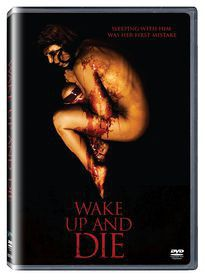 Wake Up And Die (DVD)