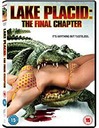 Lake Placid The Final Chapter (DVD)