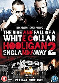 The Rise And Fall Of A White Collar Hooligan 2:England Away (DVD)