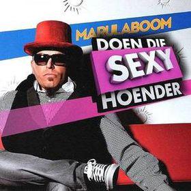 MarulaBoom - Doen Die Sexy Hoender (CD)