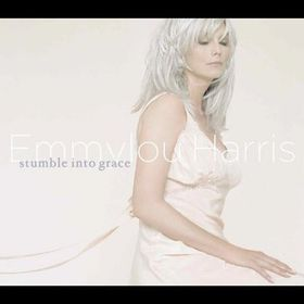 Emmylou Harris - Stumble Into Grace (CD)