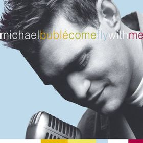 Michael Buble - Come Fly With Me (CD + DVD)