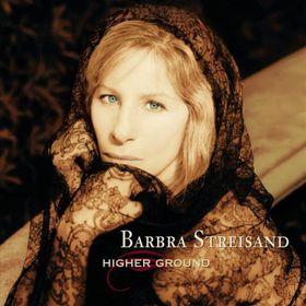 Barbra Streisand - Higher Ground (CD)