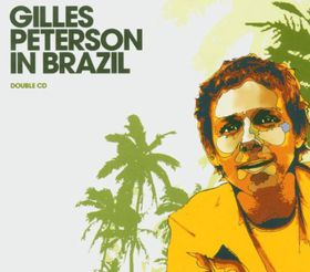 Various - Gilles Peterson In Brazil (CD)