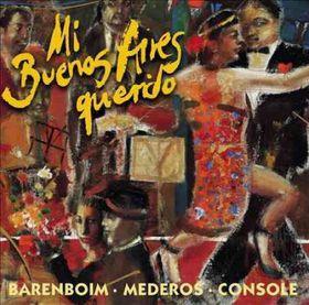 Daniel Barenboim - Mi Buenos Aires Querido (CD)