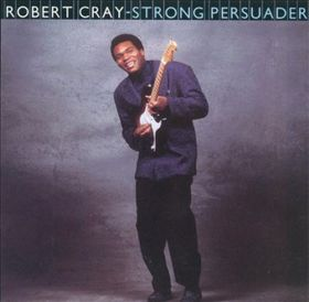 Robert Cray - Strong Persuader (CD)
