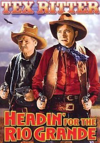 Headin for the Rio Grande - (Region 1 Import DVD)
