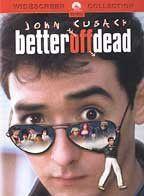 Better off Dead - (Region 1 Import DVD)