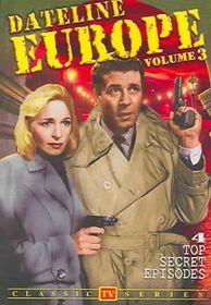 Dateline Europe Aka Foreign Intrigue Vol 3 - (Region 1 Import DVD)