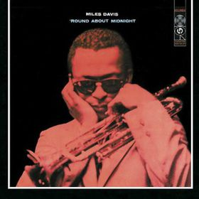 Miles Davis - Round About Midnight (CD)
