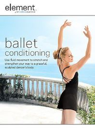 Element the Mind Body Experience - Ballet Conditioning - (Region 1 Import DVD)