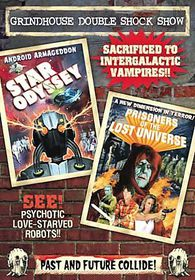 Grindhouse Double Shock Show: Prisoners of The Lost Universe/Star Odyssey - (Region 1 Import DVD)
