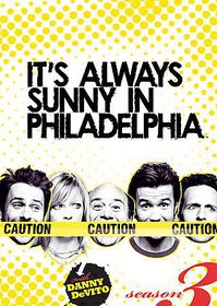It's Always Sunny in Philadelphia Season 3 - (Region 1 Import DVD)