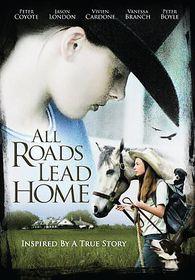 All Roads Lead Home - (Region 1 Import DVD)