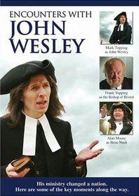 John Wesley - Encounters With John Wesley (DVD)
