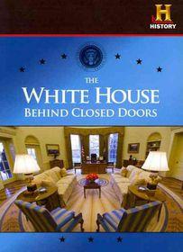White House:Behind Closed Doors - (Region 1 Import DVD)