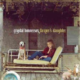Bowersox Crystal - Farmer's Daughter (CD)