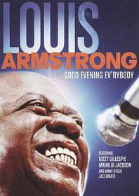 Louis Armstrong:Good Evening Ev'rybod - (Region 1 Import DVD)