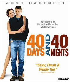 40 Days and 40 Nights - (Region A Import Blu-ray Disc)