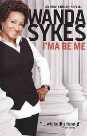 Wanda Sykes:I'ma Be Me - (Region 1 Import DVD)
