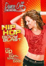 Dance off the Inches:Hip Hop Body Bla - (Region 1 Import DVD)