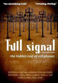 Full Signal:Hidden Cost of Cell Phone - (Region 1 Import DVD)