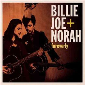 Billy Joe Armstrong & Norah Jones - Foreverly (CD)