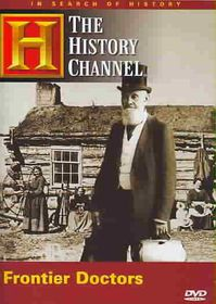 In Search of History  - Frontier Doctors - (Region 1 Import DVD)