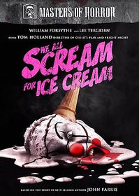 Masters Of Horror: We All Scream For Ice Cream - (Region 1 Import DVD)