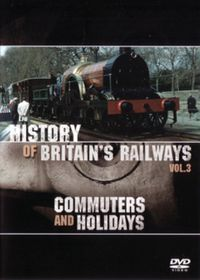 History of British Railways 3 (Commuters And Holidays) - (Import DVD)
