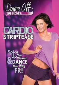 Dance off the Inches:Cardio Stripteas - (Region 1 Import DVD)
