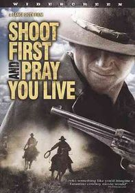 Shoot First and Pray You Live - (Region 1 Import DVD)