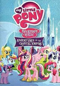 My Little Pony:Friendship is Magic Adventures In The Crystal Empire - (Region 1 Import DVD)