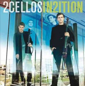 2cellos [sulic & Hauser] - In2ition