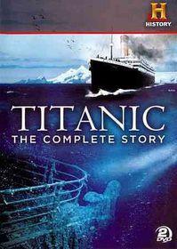 Titanic:Omplete Story - (Region 1 Import DVD)