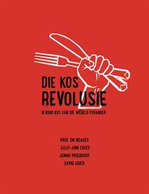 Die Kos Revolusie - Tim Noakes