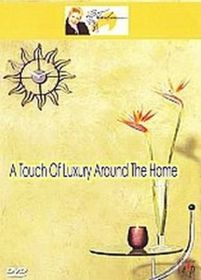 Touch Of Luxury-Around Home - (Import DVD)