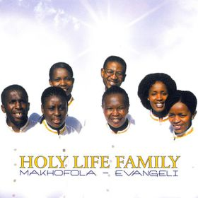 Holy Life Family - Makhofola Evangeli (CD)