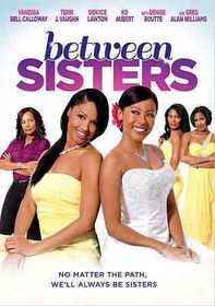 Between Sisters - (Region 1 Import DVD)