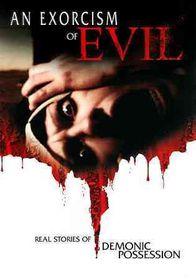 Exorcism of Evil - (Region 1 Import DVD)