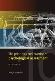 The Principles and Practice of Psychological Assessement